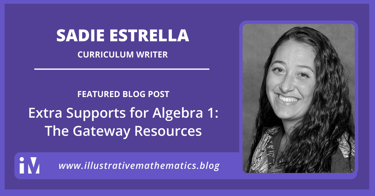 Extra Supports for Algebra 1: The Gateway Resources