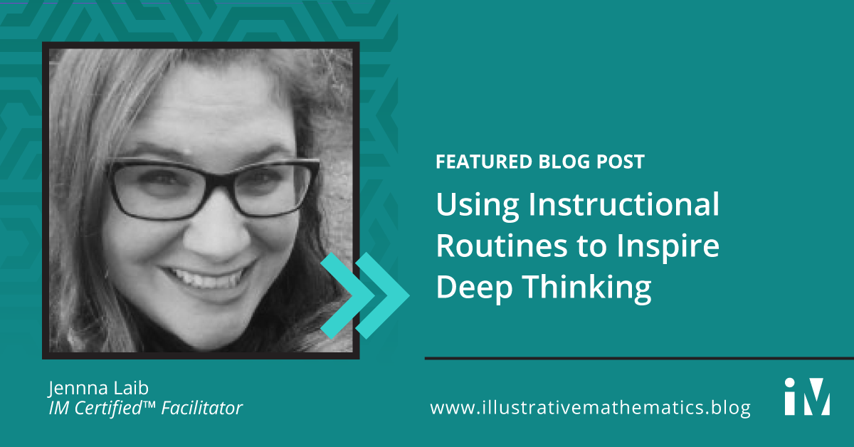 Using Instructional Routines to Inspire Deep Thinking