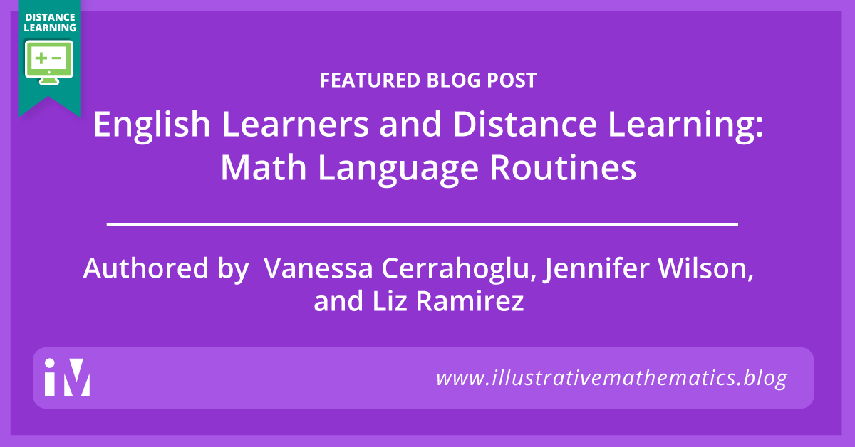 English Learners and Distance Learning: Math Language Routines