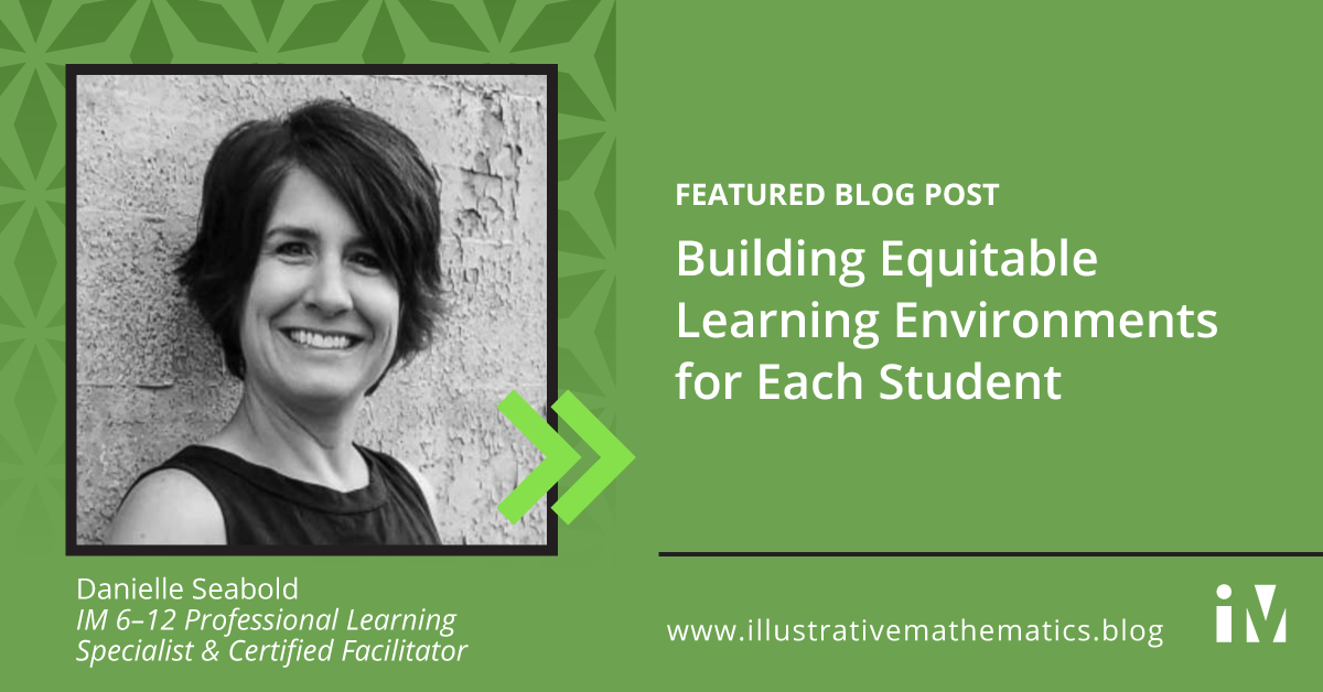 Building Equitable Learning Environments for Each Student