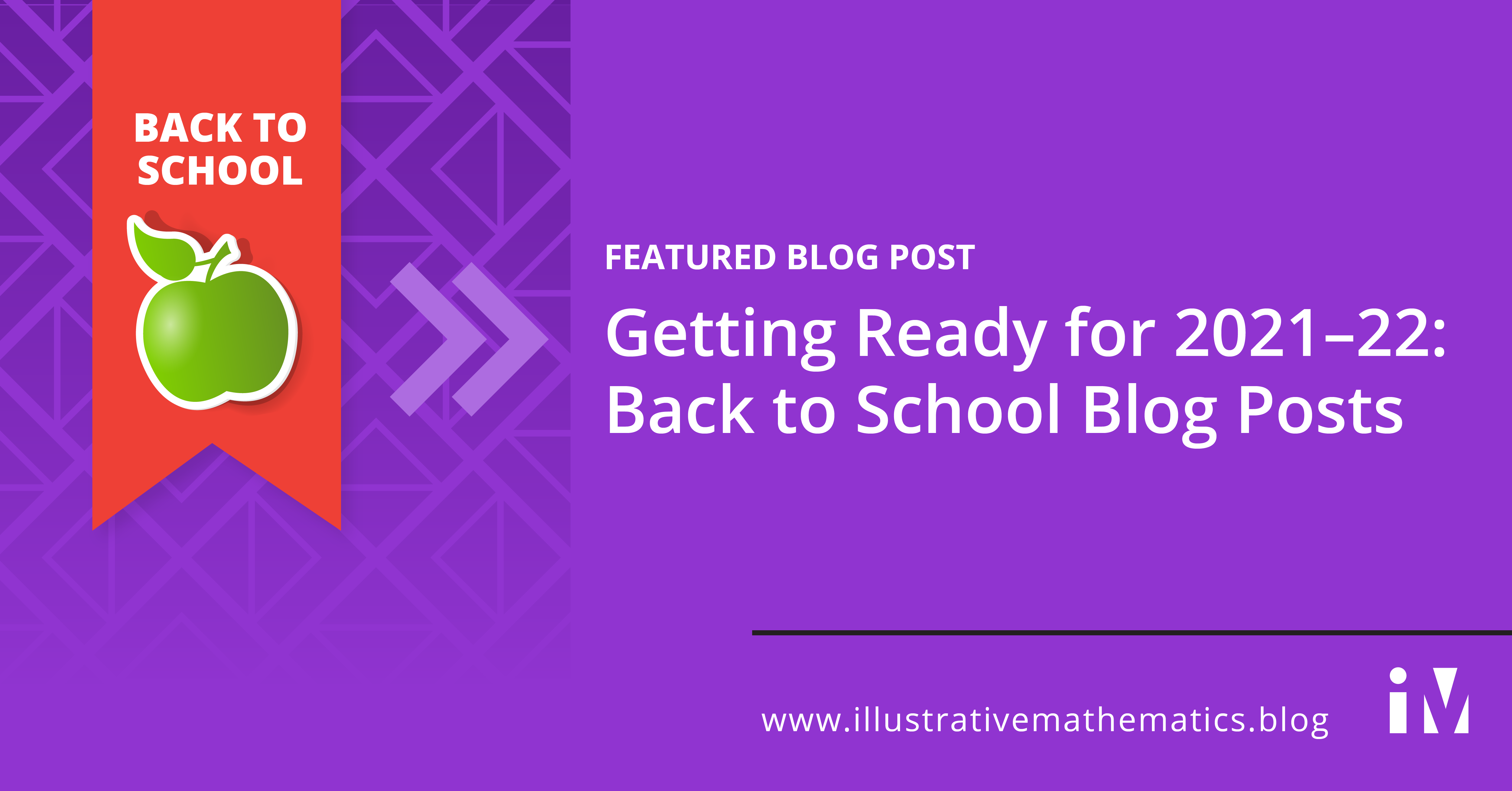 Getting Ready for 2021–22: Back to School Blog Posts