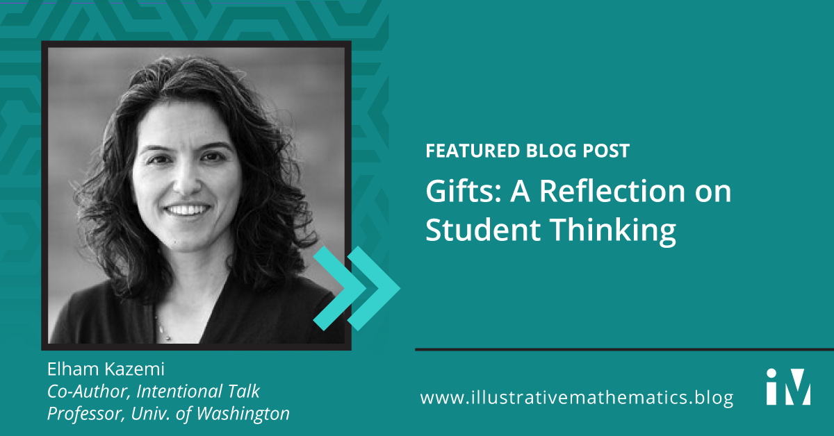 Gifts: A Reflection on Student Thinking